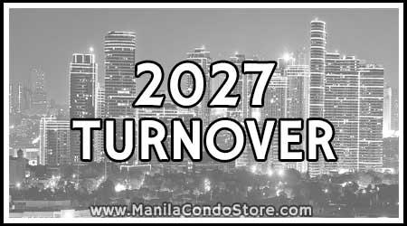 2027 Turnover Manila Condo Store